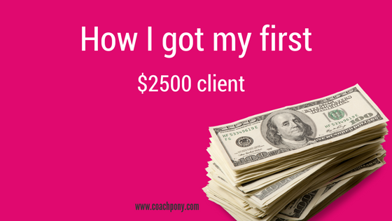how I got my first client
