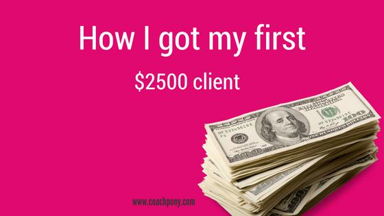 how I got my first client