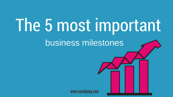 The 5 most important business milestones in your coaching business (and some inside secrets!)