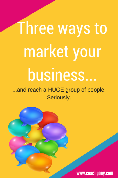 How to market your coaching business to large groups of people (seriously!)