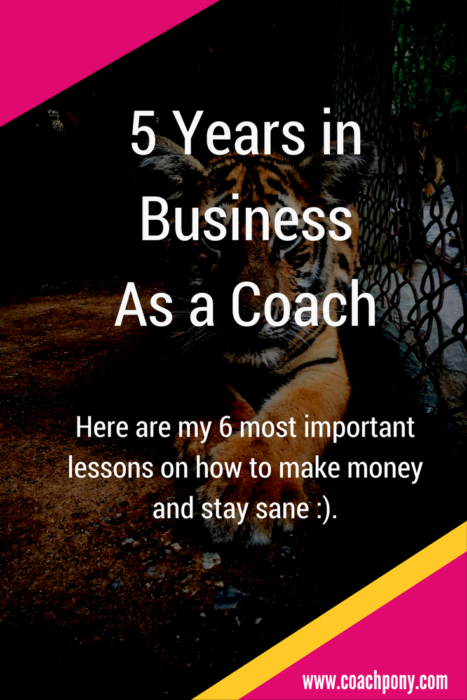 6 important business lessons for coaches, including how to make money and stay sane!