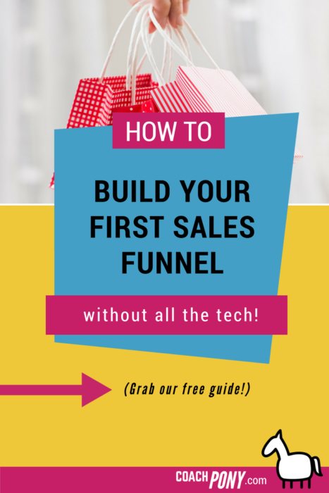 How to build your first sales funnel | coaching advice