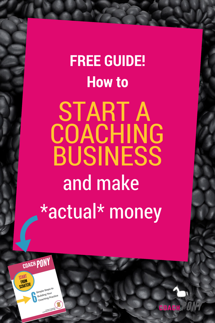 how to start a coaching business and make actual money