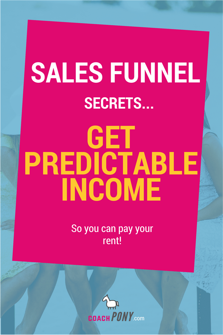 how to set up your coaching sales funnel so you can get predictable income