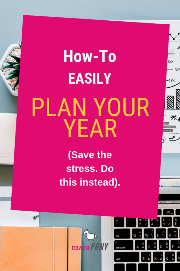 How to easily plan your year as a life coach