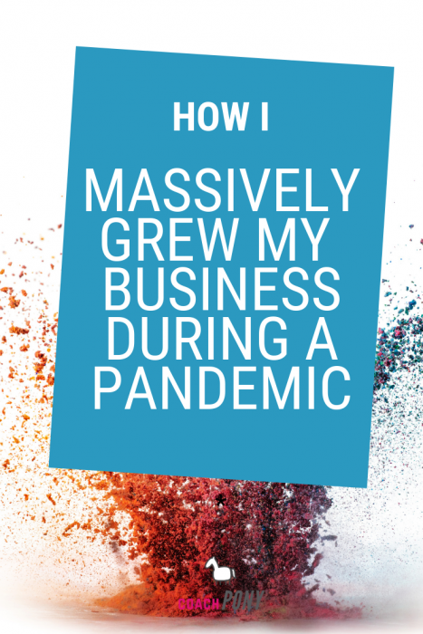 how to grow your coaching business during a pandemic