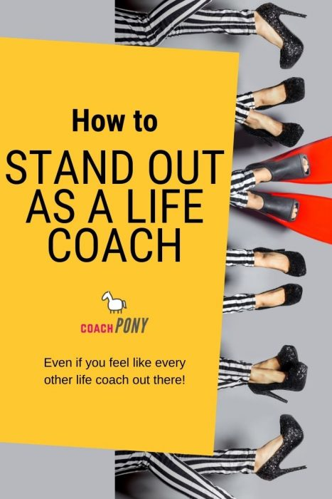 Standing out as a life coach